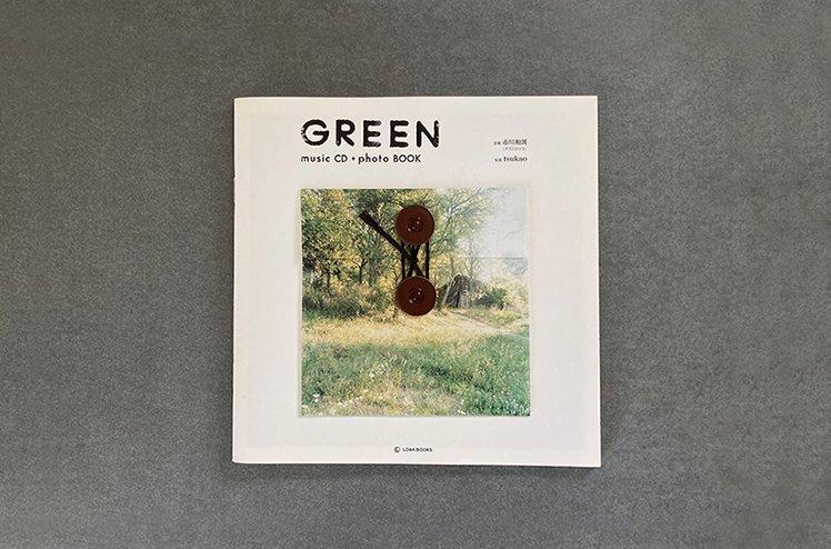 「GREEN」music CD+photo BOOK  [音楽:市川和則(羊毛とおはな) 写真:tsukao]