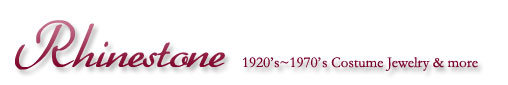 ヴィンテージコスチュームジュエリー販売とアンティークジュエリー買取のお店、Rhinestone(ラインストーン)