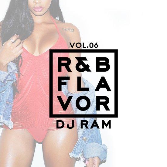 DJ Ram R&B Flavor Vol.6