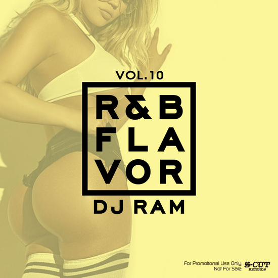 DJ Ram R&B Flavor Vol.10<img class='new_mark_img2' src='//img.shop-pro.jp/img/new/icons1.gif' style='border:none;display:inline;margin:0px;padding:0px;width:auto;' />