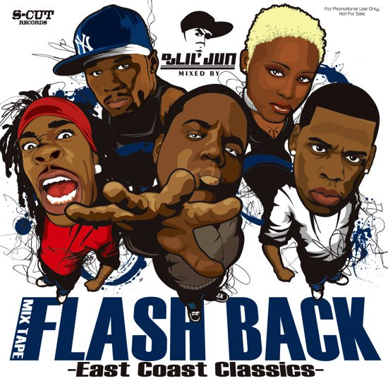 DJ Lil Jun/Flash Back -East Coast Classics-<img class='new_mark_img2' src='https://img.shop-pro.jp/img/new/icons50.gif' style='border:none;display:inline;margin:0px;padding:0px;width:auto;' />