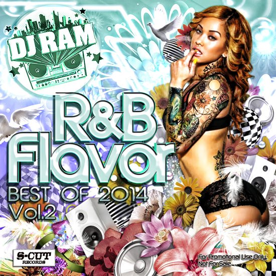 DJ Ram R&B Flavor -Best of 2014- Vol.2