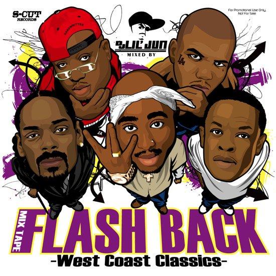DJ Lil Jun/Flash Back -West Coast Classics-<img class='new_mark_img2' src='https://img.shop-pro.jp/img/new/icons50.gif' style='border:none;display:inline;margin:0px;padding:0px;width:auto;' />
