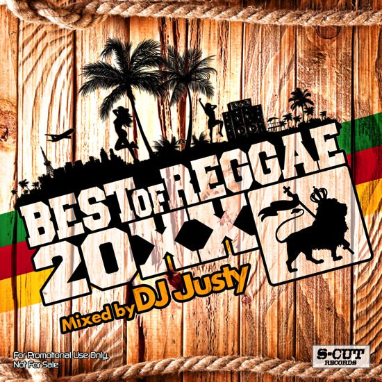 DJ Justy Best of Reggae 20XX
