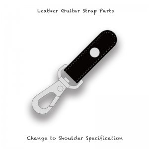 【 Leather Guitar Strap Parts / Change to Shoulder Specification 001 】
