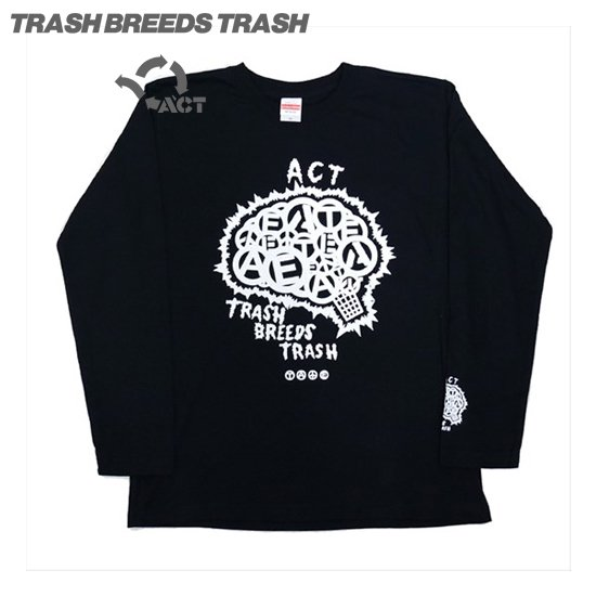 BRAIN ロンTEE - TRASH BREEEDS TRASH x ACT -[ブラック]へ
