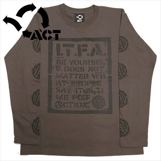 I.T.F.A. ロンTEE - ACT -[チャコール]へ