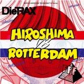 DieTRAX vs FFF / Hiroshima vs Rotterdam [MURDER CHANNEL]