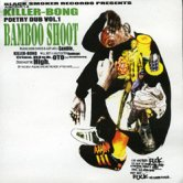 KILLER-BONG / BAMBOO SHOOT [BLACK SMOKER]