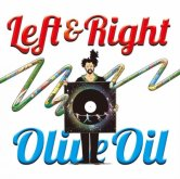 Olive Oil / LEFT & RIGHT [OILWORKS]