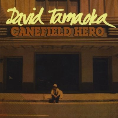 Canefield Hero  / David Tamaoka  (CD) ☆★<img class='new_mark_img2' src='https://img.shop-pro.jp/img/new/icons25.gif' style='border:none;display:inline;margin:0px;padding:0px;width:auto;' />