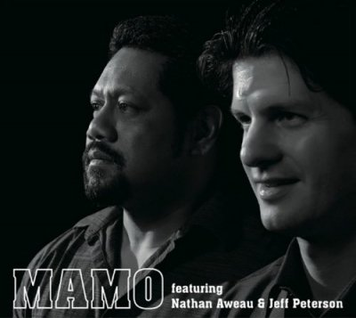 MAMO featuring Nathan Aweau & Jeff Peterson  (CD) ☆★