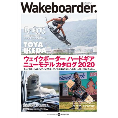 <img class='new_mark_img1' src='//img.shop-pro.jp/img/new/icons1.gif' style='border:none;display:inline;margin:0px;padding:0px;width:auto;' />WAKEboarder MAGAZINE 2019/VOL.04/#015