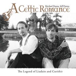 Mychael Danna & Jeff Danna / A Celtic Romance