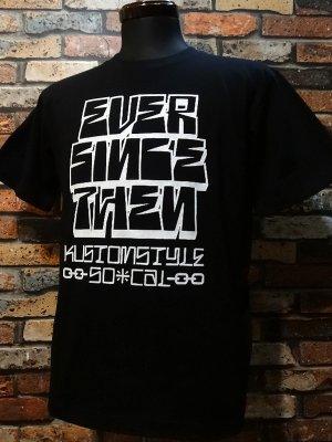 kustomstyle カスタムスタイル Tシャツ (KST1625BK) ever since then  カラー:ブラック