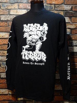 REBEL8 x TERROR レベルエイト ロングスリーブTシャツ  RETURN TO STRENGTH カラー:ブラック