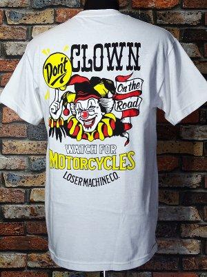 LoserMachine ルーザーマシーン Tシャツ (DON'T CLOWN) カラー:ホワイト