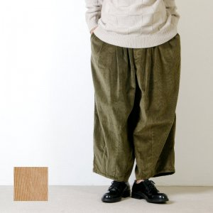 [THANK SOLD] is-ness (イズネス) BALLOON CORDUROY EZ PANTS / バルーンコーデュロイイージーパンツ