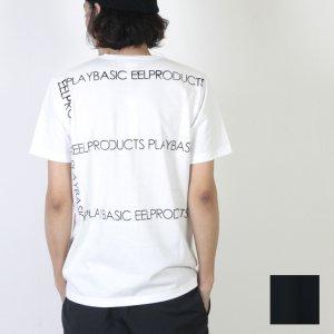 EEL (イール) PLAY BASIC / プレイベーシック Tシャツ