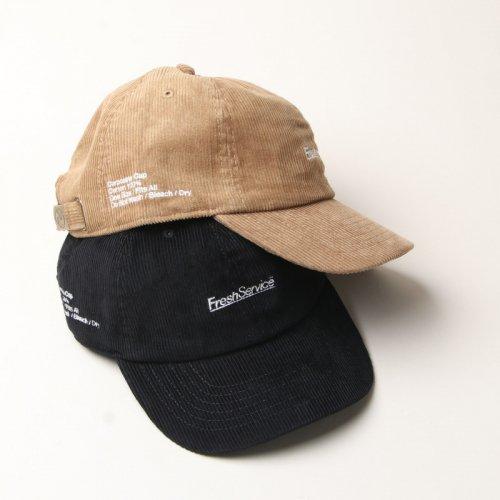 Fresh Service (フレッシュサービス) CORPORATE CORDUROY CAP / コーポレートコーデュロイキャップ