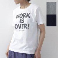 EEL (イール) WORK IS OVER TEE