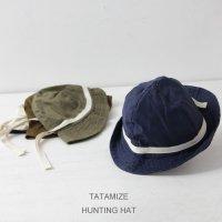 TATAMIZE (タタミゼ) HUNTING HAT