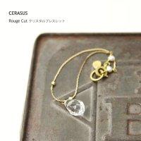 CERASUS (ケラスス) Rouge Cut クリスタルブレスレット