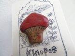 ニッコリきのこ木彫りブローチ*3月25日までの期間限定販売*京都・kinopoe
