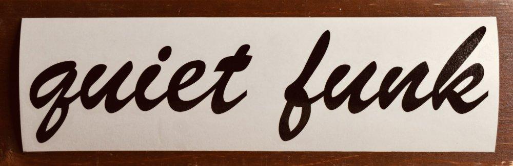 quiet funk Cutting Sticker (#B)