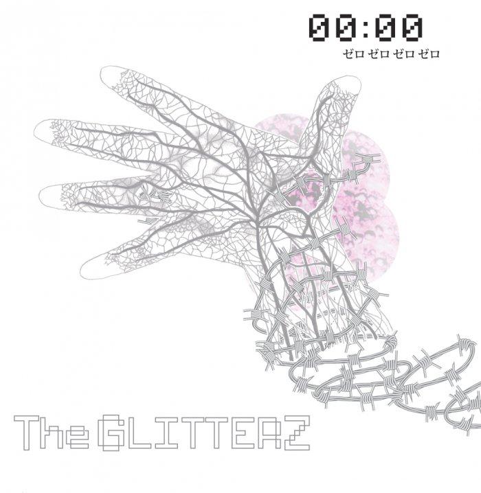 The GLITTERZ-00:00 ゼロゼロゼロゼロ-7inch