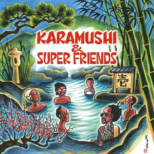 KARAMUSHI & SuperFriends-壱-CD