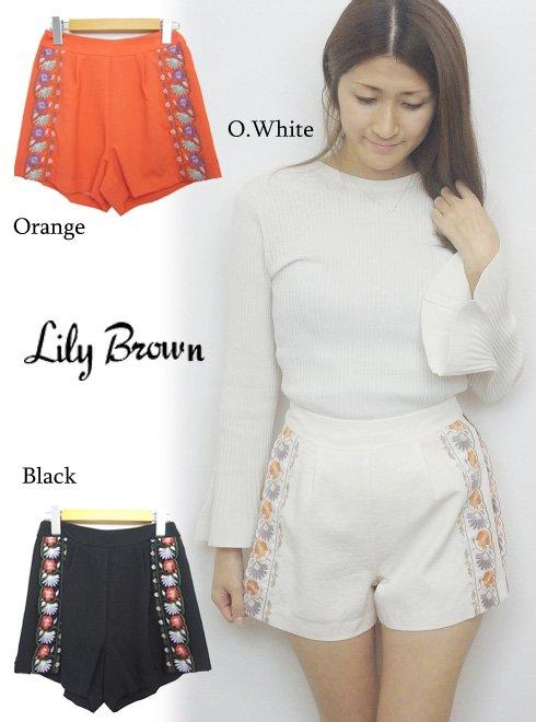 Lily Brown(リリーブラウン)<br>刺繍入りショートパンツ 【LWFP171043】 ショートパンツ sale