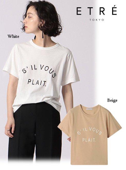 ETRE TOKYO (エトレトウキョウ)<br>S'ILVOUS PLAIT.Tee  20秋冬【1220412014】Tシャツ