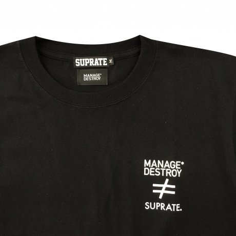 SUPRATE ≠ MANAGE*DESTROY / ON THE HILL Ts [BLACK]