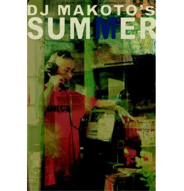 <img class='new_mark_img1' src='//img.shop-pro.jp/img/new/icons25.gif' style='border:none;display:inline;margin:0px;padding:0px;width:auto;' />DJ MAKOTO'S SUMMER