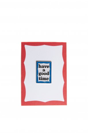 have a good time / FRAME PIN(BLUE)