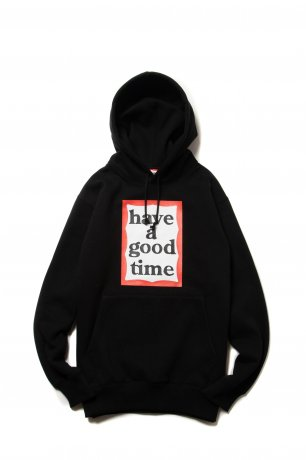 have a good time / FRAME PULLOVER HOODIE(BLACK)