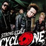STRONG STYLE ストロングスタイル / CYCLONE