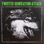 V.A. (MY PLEASURE, DISOBLIGE)	  / TWISTED GENERATION ATTACK