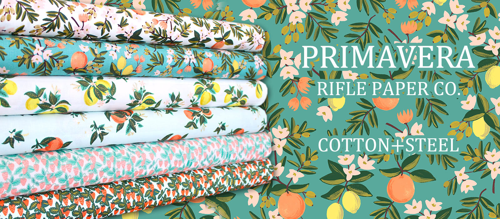 COTTON+STEEL Primavera Collection by Rifle Paper Co.