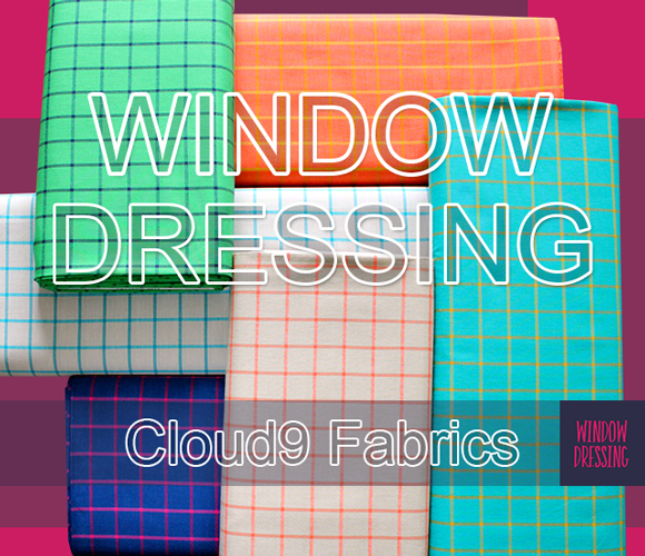 Cloud9 Fabrics Window Dressing Collection