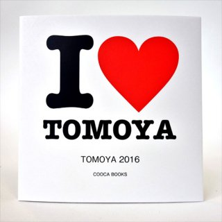 I LOVE TOMOYA