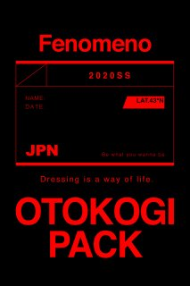 【Fenomeno-フェノメノ】</br>   OTOKOGI PACK 2020</br>