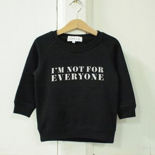 <img class='new_mark_img1' src='//img.shop-pro.jp/img/new/icons12.gif' style='border:none;display:inline;margin:0px;padding:0px;width:auto;' />'NOT FOR EVERYONE' Sweatshirt - kids