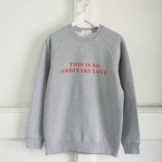 <img class='new_mark_img1' src='//img.shop-pro.jp/img/new/icons12.gif' style='border:none;display:inline;margin:0px;padding:0px;width:auto;' />'NO ORDINARY LOVE' Sweatshirt - adult