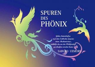 『SPUREN DES PHONIX』