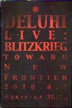 DELUHI「LIVE:BLITZKRIEG」 (DVD) ※状態・A