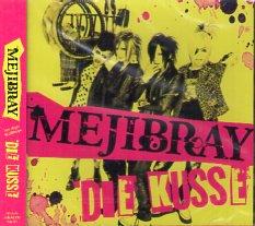 MEJIBRAY「DIE KUSSE」 (CD&DVD) ※限定盤A type ※状態・A