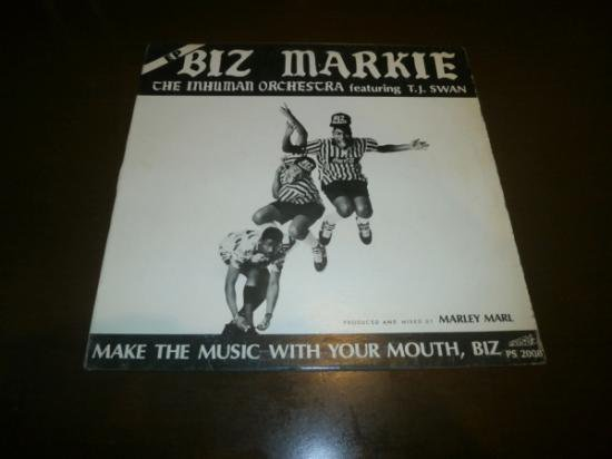 BIZ MARKIE / MAKE THE MUSIC WITH YOUR MOUTH, BIZ