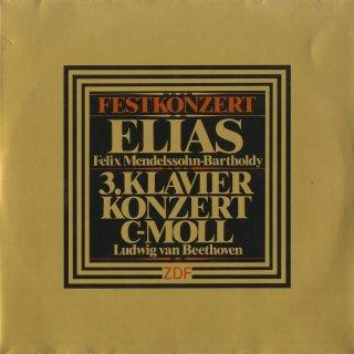 ベートーヴェン:ピアノ協奏曲3番Op.37,メンデルスゾーン:エリヤ